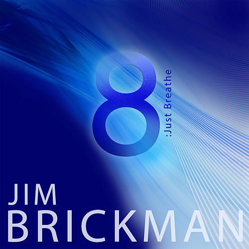 8: Just Breathe by Jim Brickman