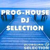 Prog-House DJ Selection de Various Artists