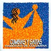 Cumbias y Gaitas Famosas de Colombia de Various Artists