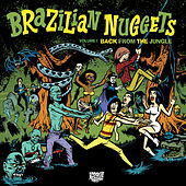 Brazilian Nuggets: Back From The Jungle (Vol. 1) von Various Artists