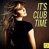 It's Club Time by Various Artists