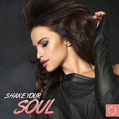 Shake Your Soul de Various Artists