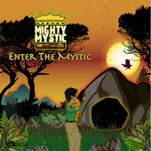 Enter the Mystic by Mighty Mystic
