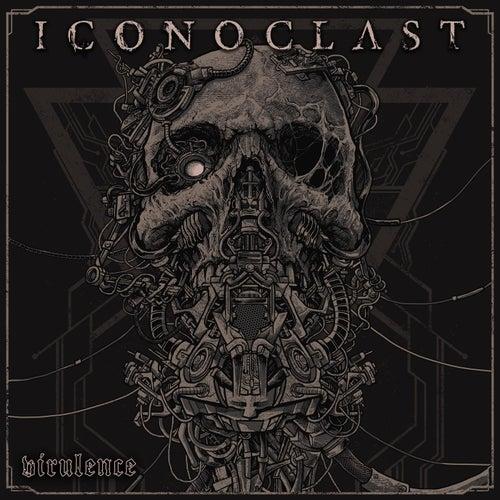 Virulence by Iconoclast