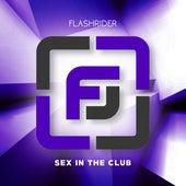 Sex in the Club de Flashrider