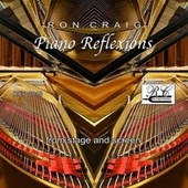 Piano Reflexions by Ron Craig