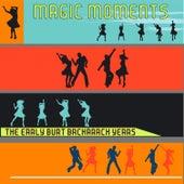 Magic Moments (The Early Burt Bacharach Years) von Various