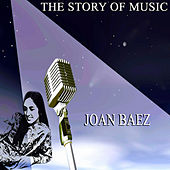 The Story of Music von Joan Baez