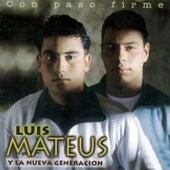 Con Paso Firme de Luis Mateus