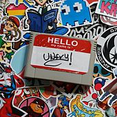 Hello! My Name Is Unfry! von Unfry!