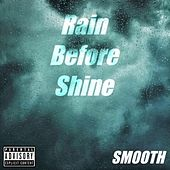 Rain Before Shine by Smooth