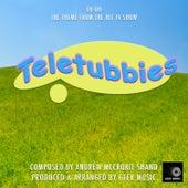 Teletubbies - Eh Oh - Main Theme by Geek Music