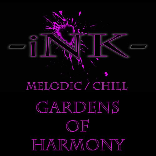 Gardens of Harmony by Ink