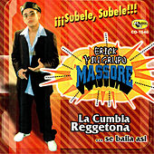 La Cumbia Reggetona...Se Baila Asi by Erick Y Su Grupo Massore