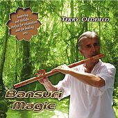 Bansuri Magic by Terry Oldfield