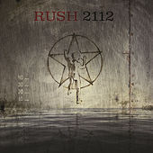 2112 (40th Anniversary/Pt. 2) by Rush