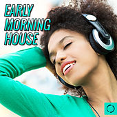 Early Morning House von Various Artists