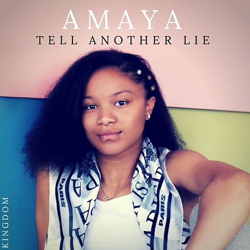 Tell Another Lie by Los Amaya