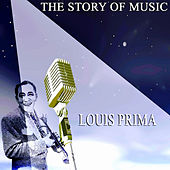 The Story of Music by Louis Prima