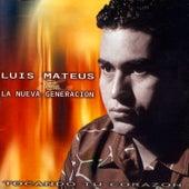 Tocando Tu Corazón de Luis Mateus