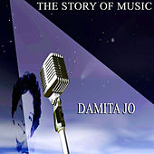 The Story of Music by Damita Jo