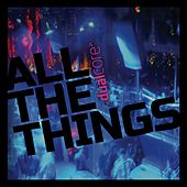 All the Things by Dual Core