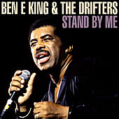 Ben E. King & The Drifters - Stand By Me von Various Artists