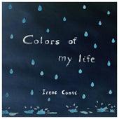 Colors of My Life von Irene Conti