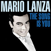 The Song Is You by Mario Lanza