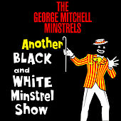 Another Black And White Minstrel Show by George Mitchell Minstrels
