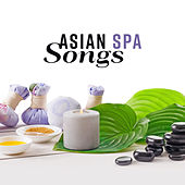 Asian Spa Songs by Relaxing Spa Music