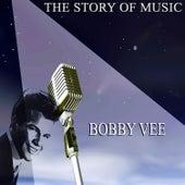 The Story of Music de Bobby Vee