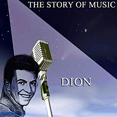 The Story of Music von Dion