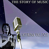 The Story of Music by Caterina Valente