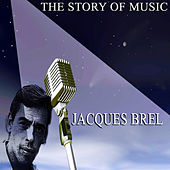 The Story of Music by Jacques Brel