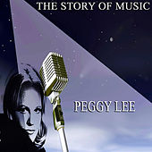The Story of Music by Peggy Lee