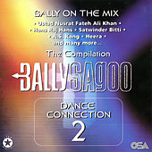 Dance Connection 2 - The Compilation de Bally Sagoo