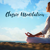 Classic Meditation de Zen Meditation and Natural White Noise and New Age Deep Massage
