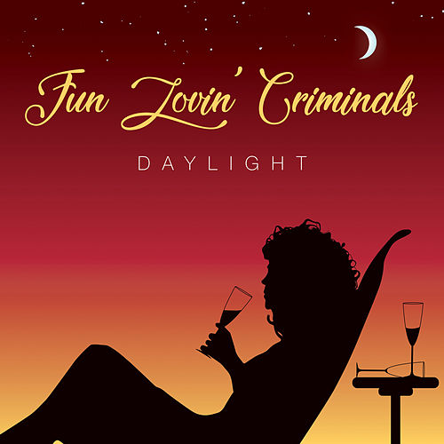 Daylight by Fun Lovin' Criminals
