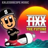 The Future by DJ Fixx