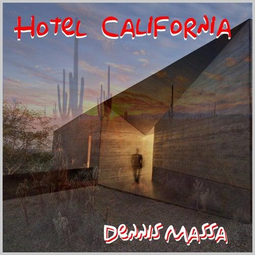 Hotel California von Dennis Massa