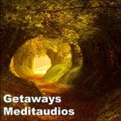Getaways by Meditaudios