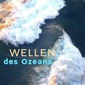 Wellen des Ozeans: Instrumentale Lieder mit Klängen der Wellen um den Geist von Stress und Sorgen zu Befreien von Entspannungsmusik