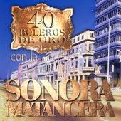 40 Boleros de Oro Con la Sonora Matancera de La Sonora Matancera
