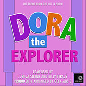 Dora The Explorer - Main Theme by Geek Music