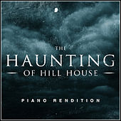 The Haunting of Hill House Theme (Piano Rendition) di The Blue Notes