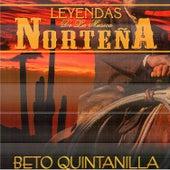 Leyendas de la Musica Nortena de Beto Quintanilla