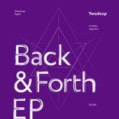 Back & Forth EP von II Deep