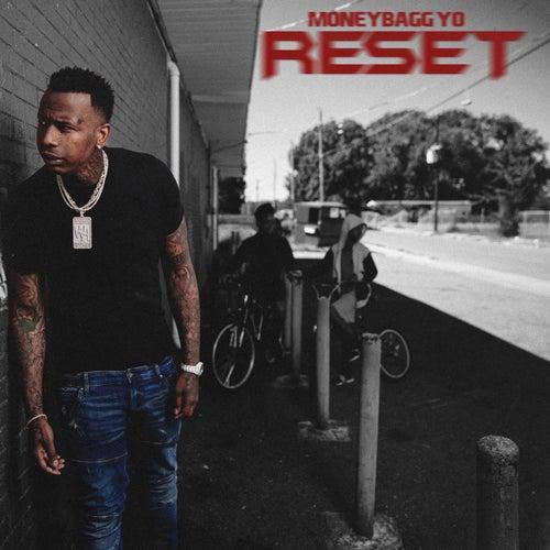 Reset by Moneybagg Yo