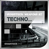 Downtech Weapons 2 - Techno von Various